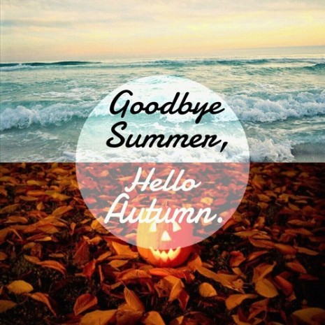 119526-Goodbye-Summer-Hello-Autumn