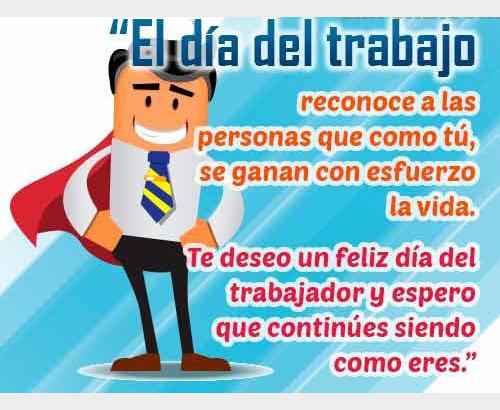 Imagenes Y Frases Para Desear Feliz Dia Del Trabajador